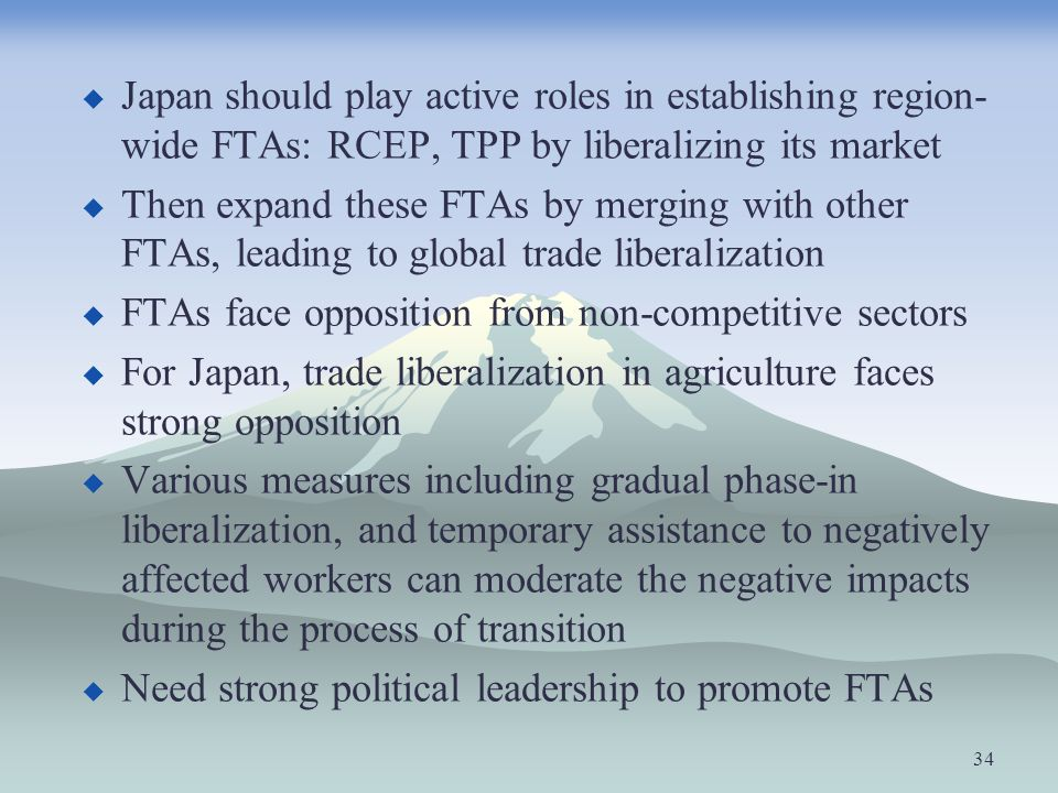 Japan should play active roles in establishing region-wide FTAs: RCEP, TPP by liberalizing its market