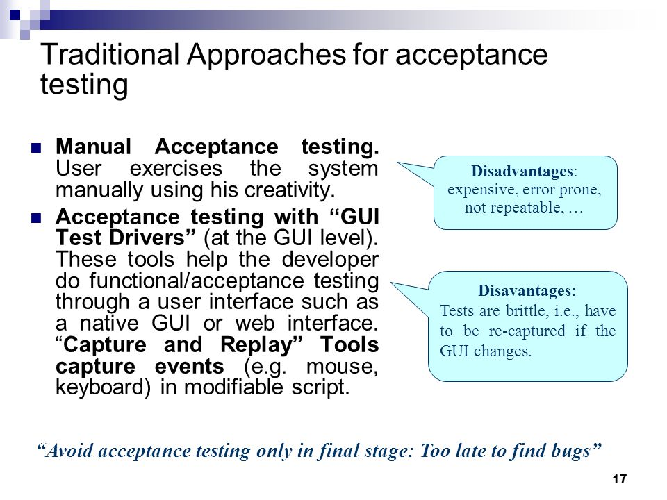 Traditional Approaches for acceptance testing