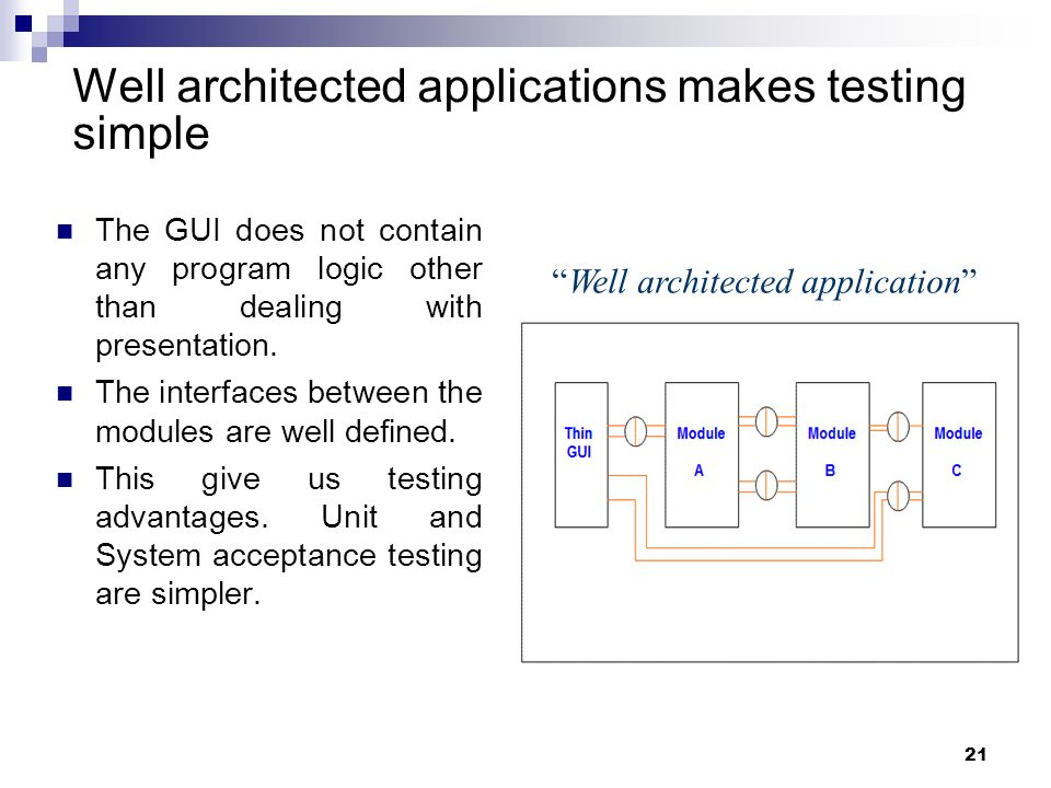 Well architected applications makes testing simple