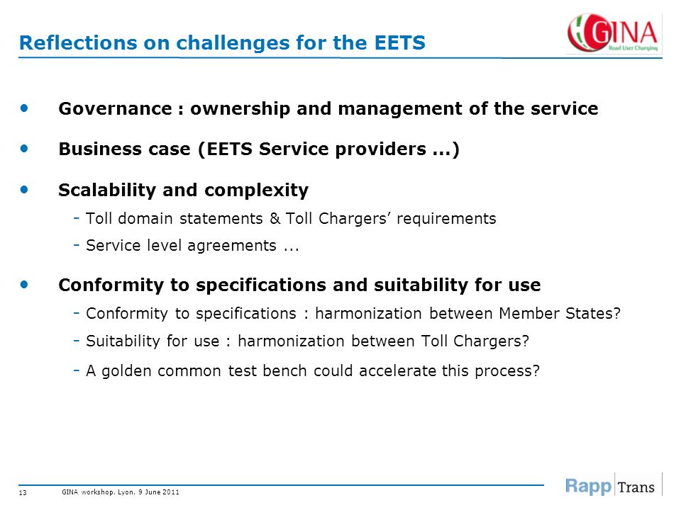 Reflections on challenges for the EETS