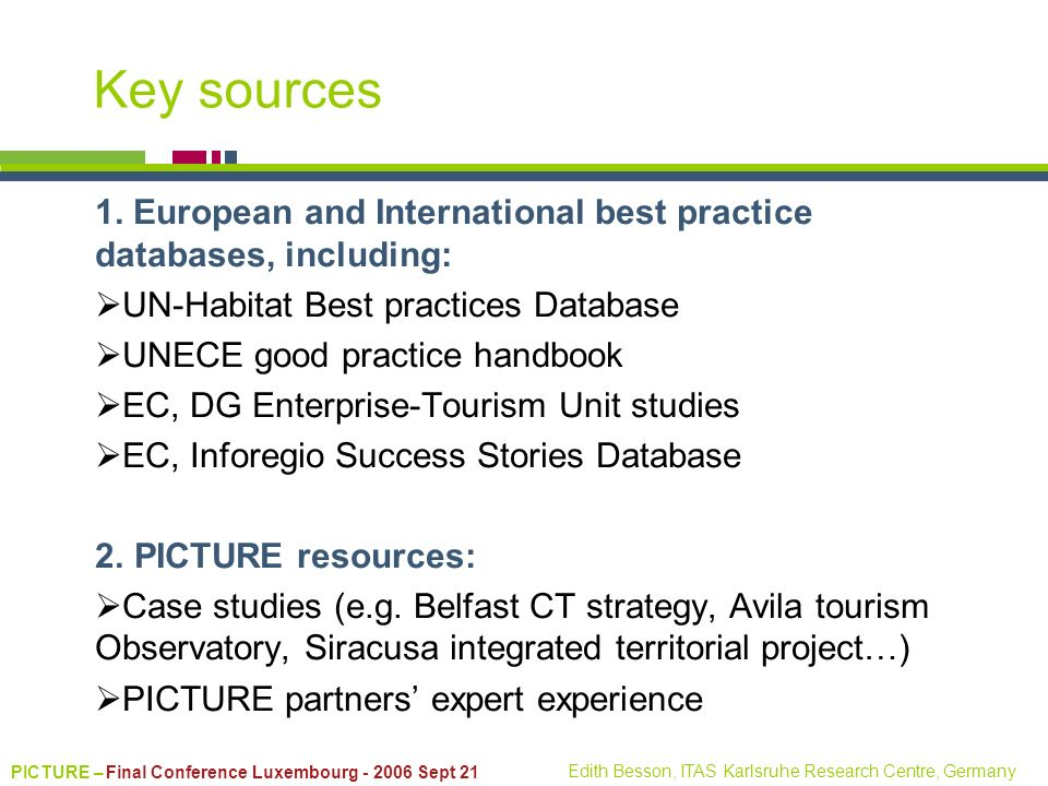 Key sources 1. European and International best practice databases, including: UN-Habitat Best practices Database.