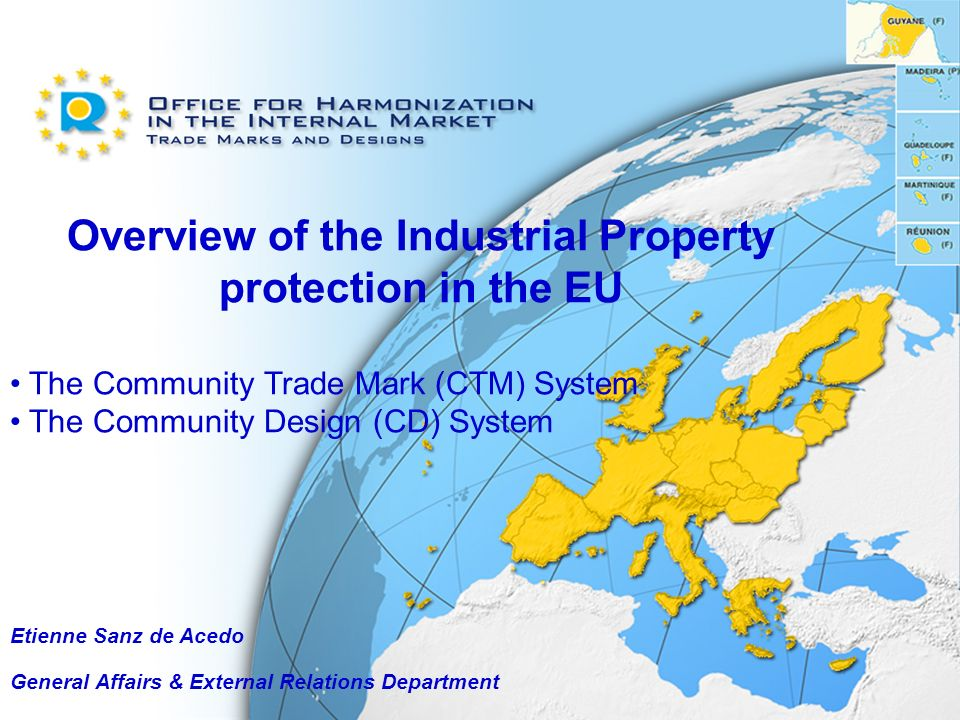 Overview of the Industrial Property protection in the EU