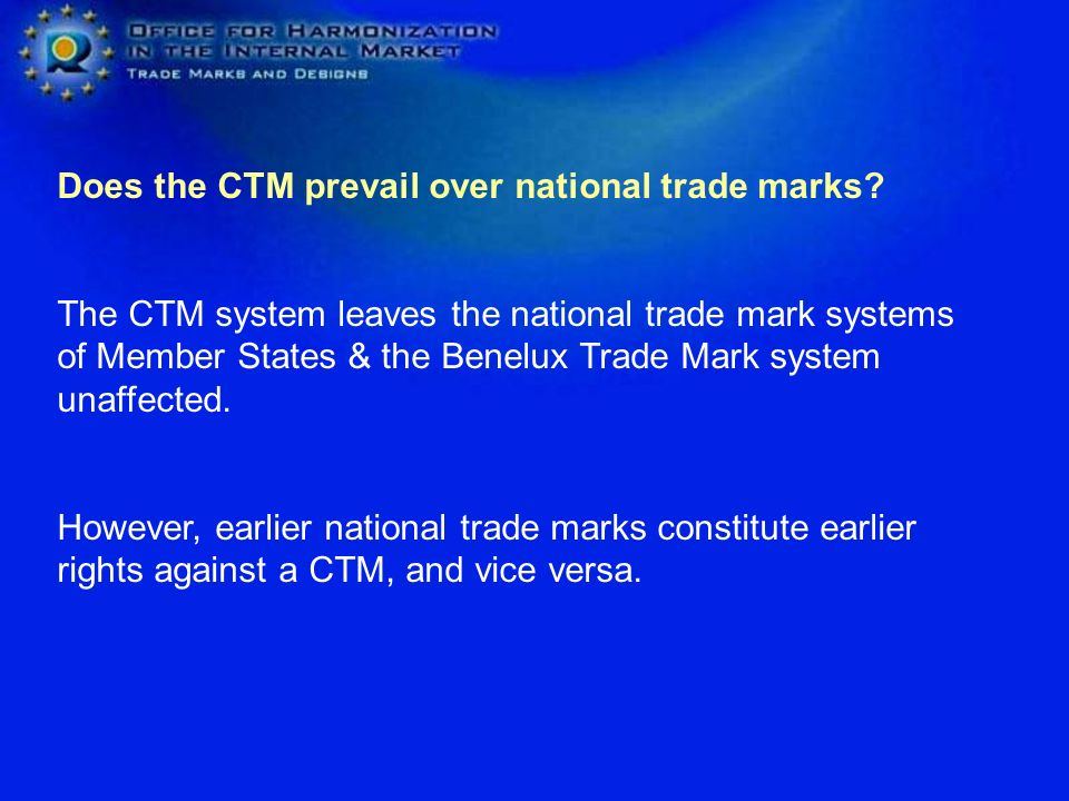 Does the CTM prevail over national trade marks