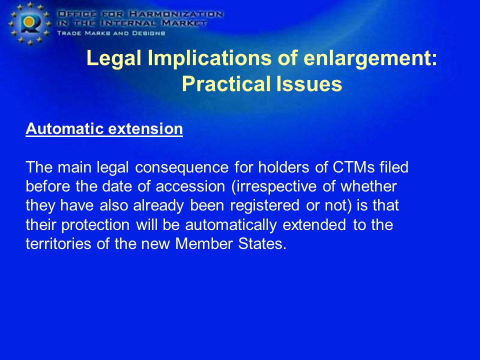 Legal Implications of enlargement: Practical Issues