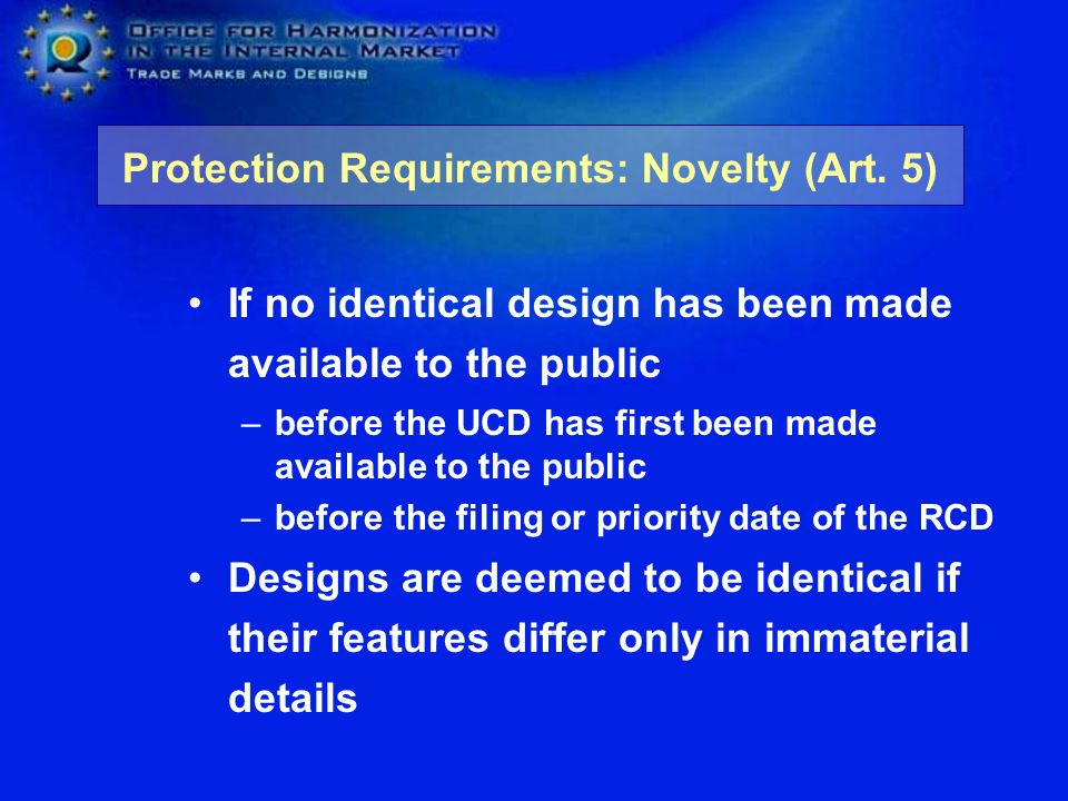 Protection Requirements: Novelty (Art. 5)