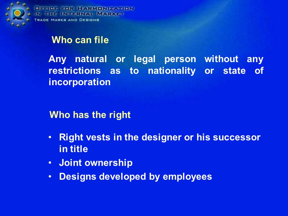Who can file Any natural or legal person without any restrictions as to nationality or state of incorporation.
