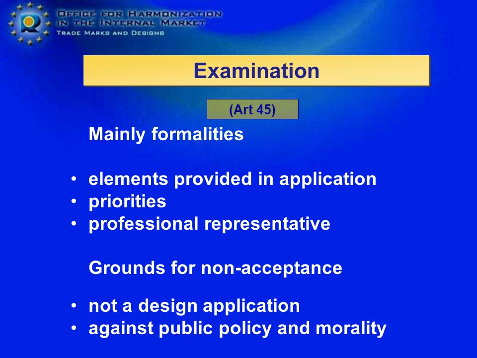 Examination Mainly formalities elements provided in application