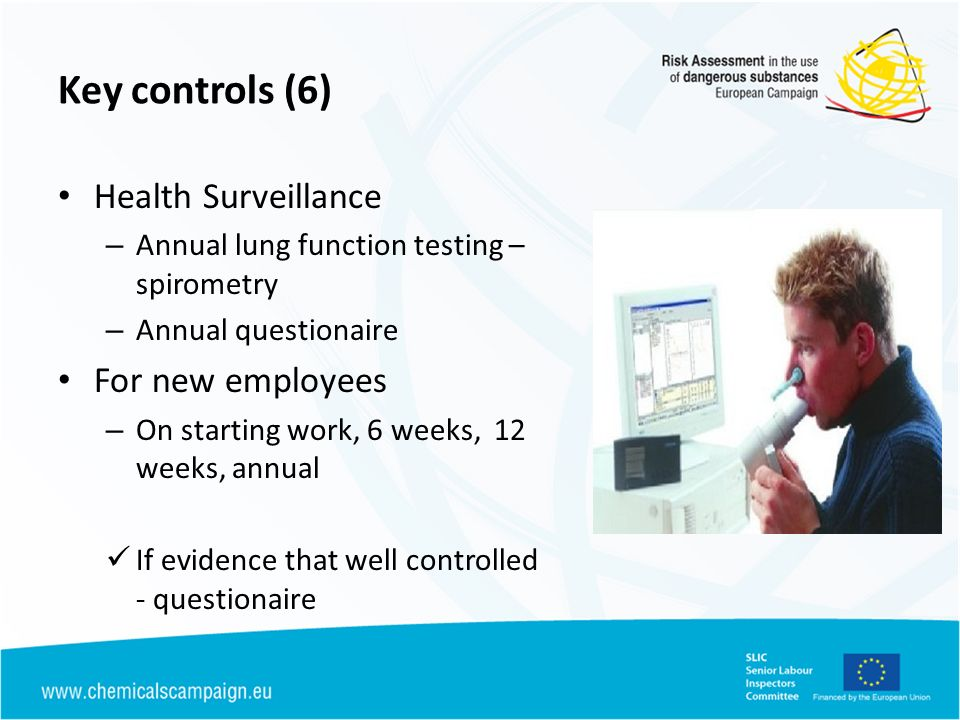 Key controls (6) Health Surveillance For new employees