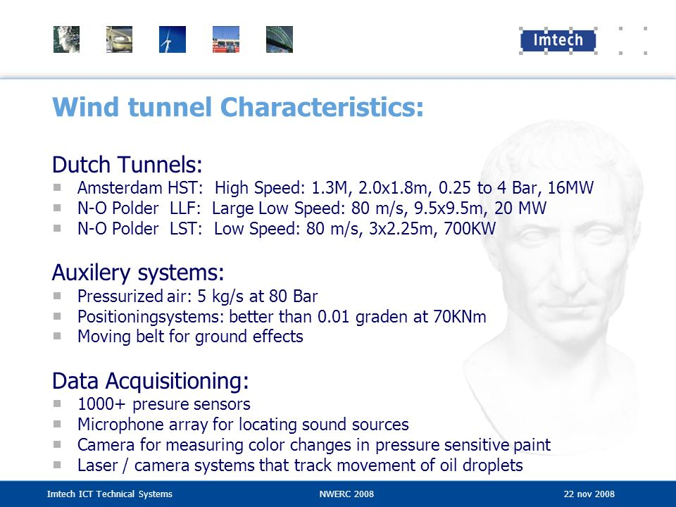Wind tunnel Characteristics: