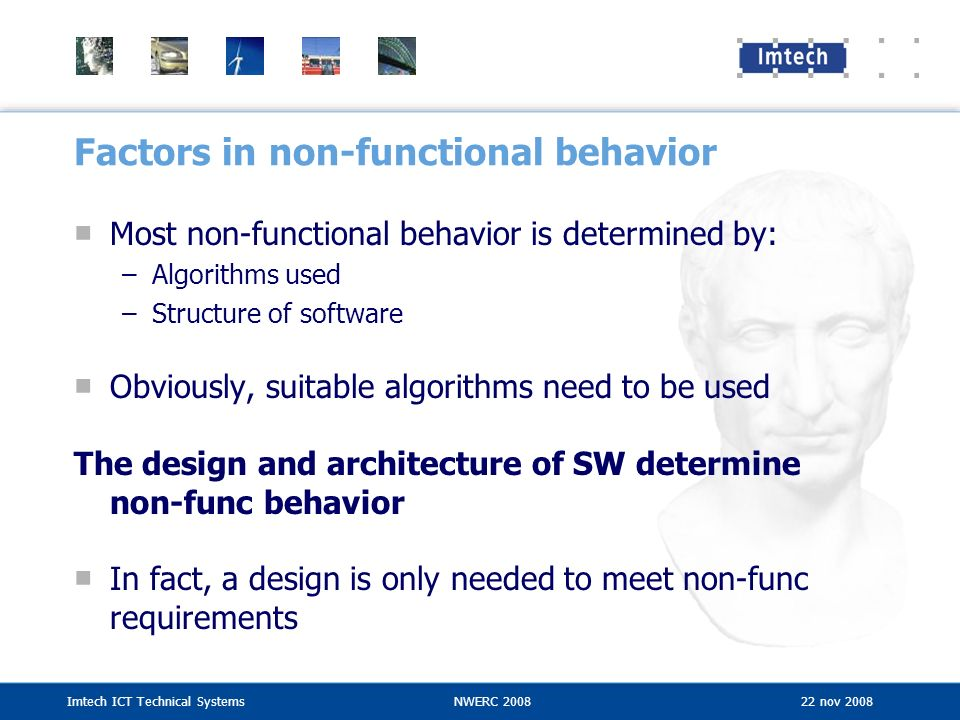 Factors in non-functional behavior