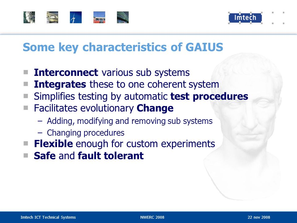 Some key characteristics of GAIUS
