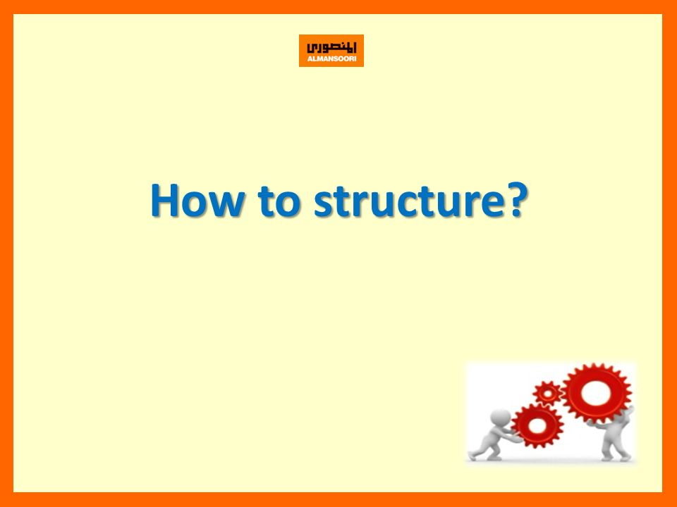 How to structure