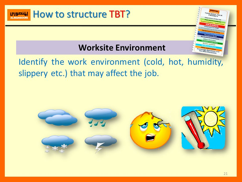 How to structure TBT Worksite Environment