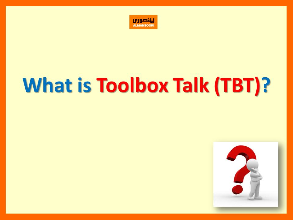 What is Toolbox Talk (TBT)