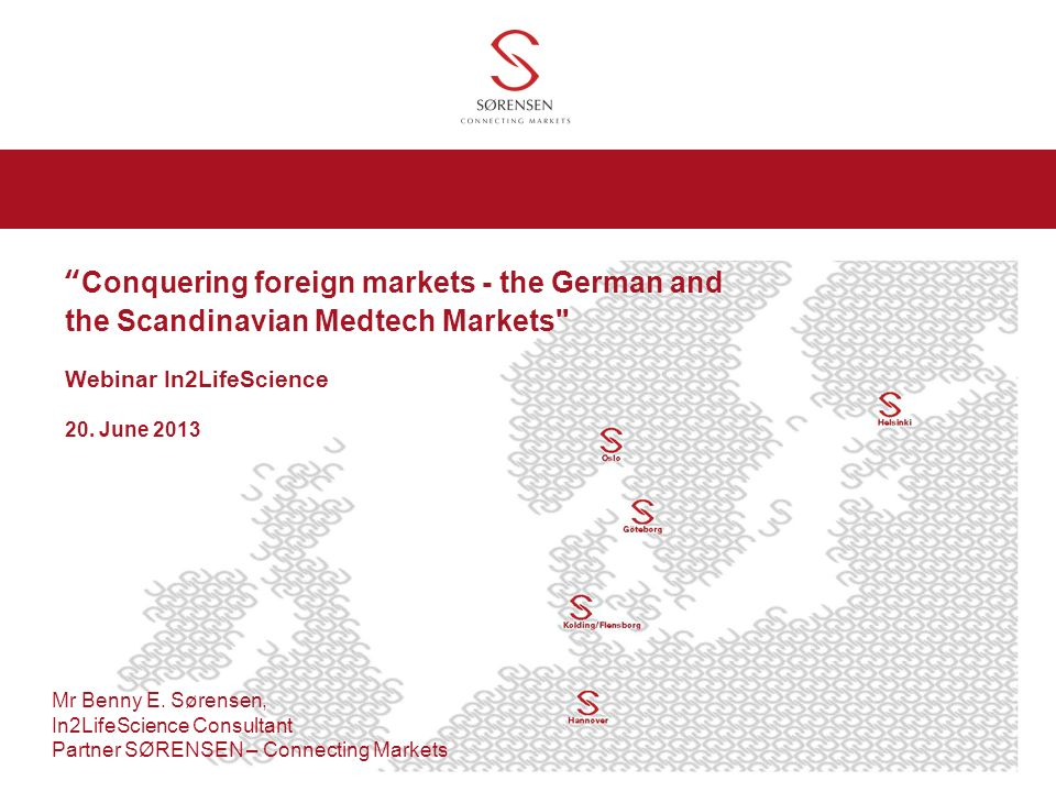 Conquering foreign markets - the German and the Scandinavian Medtech Markets