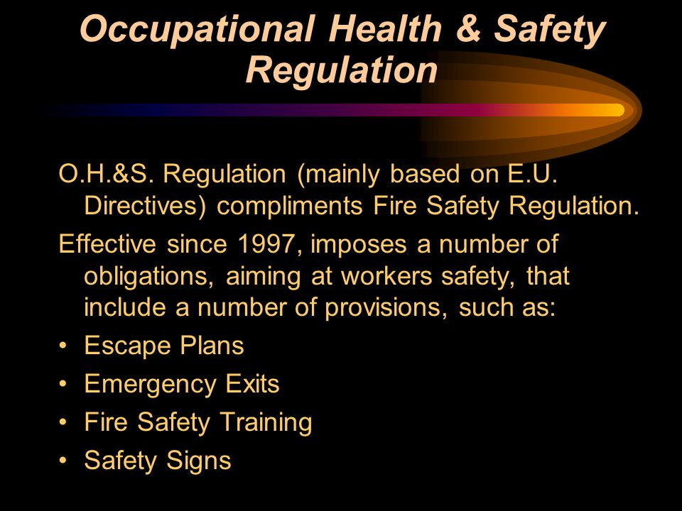 Occupational Health & Safety Regulation