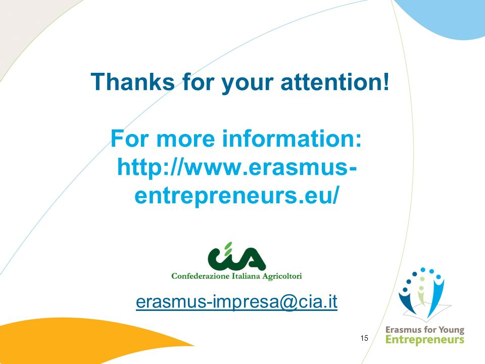 Thanks for your attention. For more information: http://www