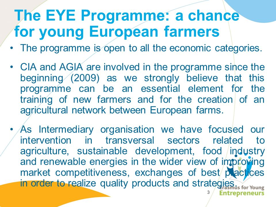 The EYE Programme: a chance for young European farmers