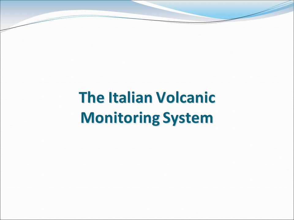 The Italian Volcanic Monitoring System