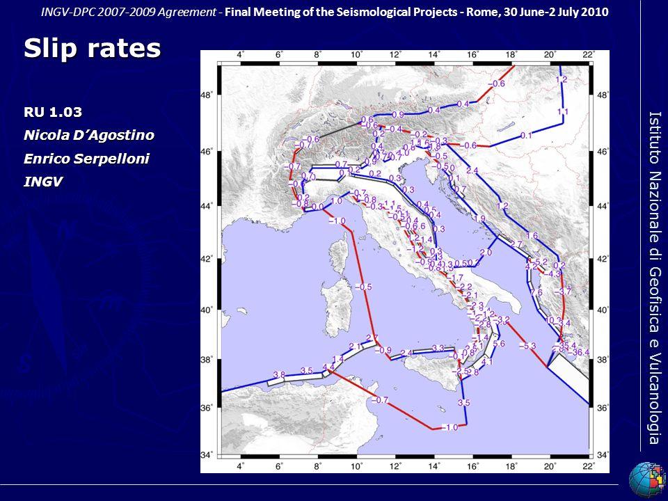 Slip rates RU 1.03 Nicola D'Agostino Enrico Serpelloni INGV