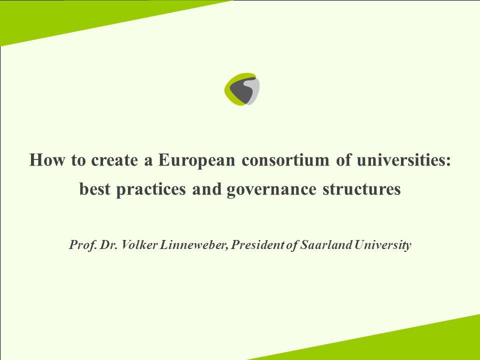 How to create a European consortium of universities: