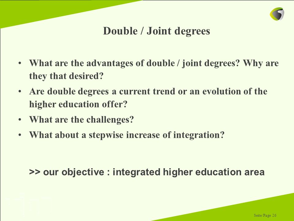>> our objective : integrated higher education area