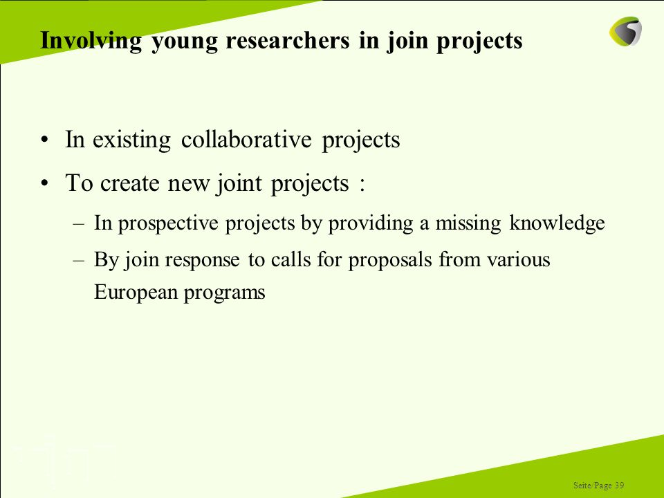 Involving young researchers in join projects