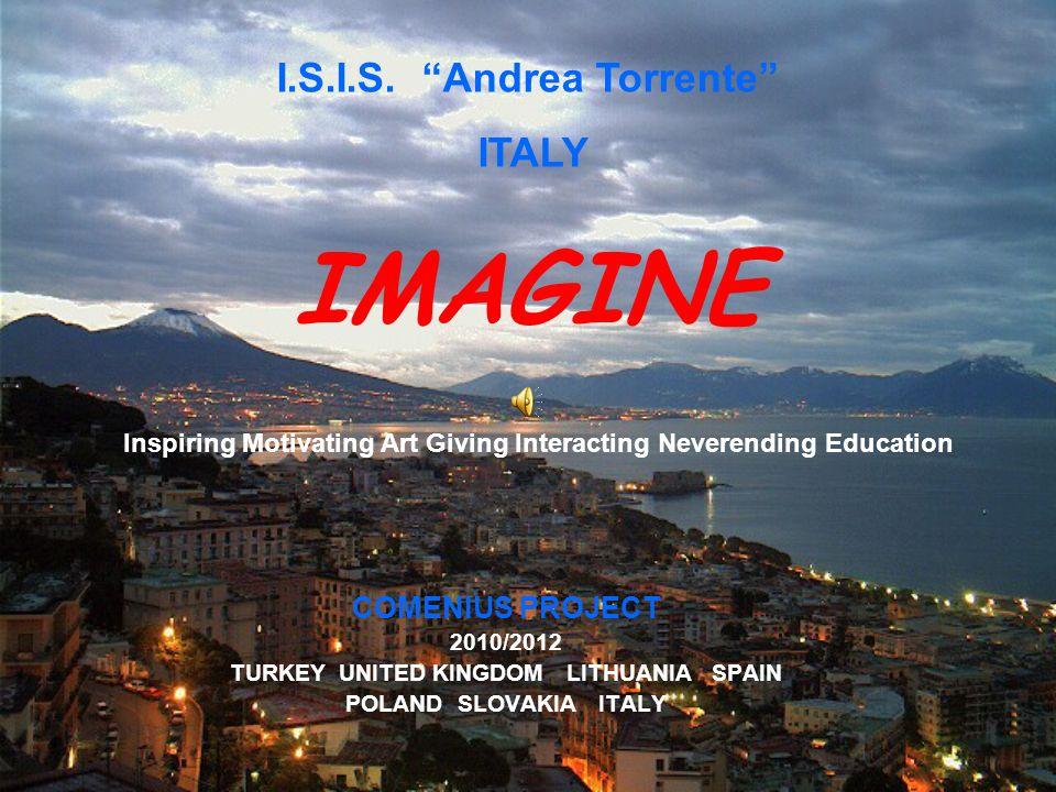 I.S.I.S. Andrea Torrente TURKEY UNITED KINGDOM LITHUANIA SPAIN