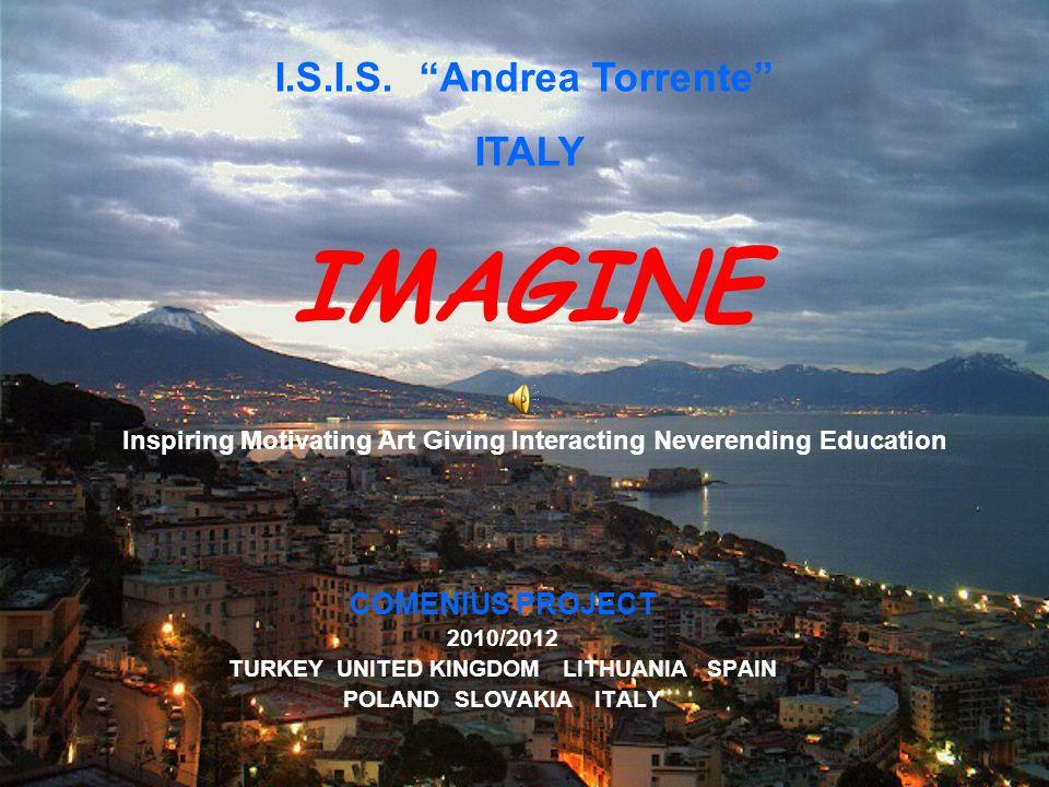 I.S.I.S. Andrea Torrente TURKEY UNITED KINGDOM LITHUANIA SPAIN