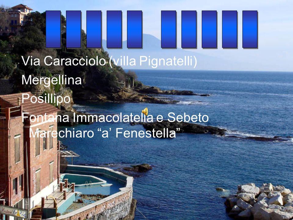 _____ _____ Via Caracciolo (villa Pignatelli) Mergellina Posillipo
