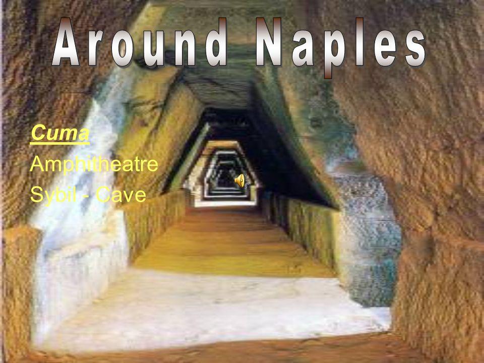 Around Naples Cuma Amphitheatre Sybil - Cave