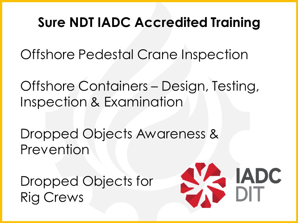 Sure NDT IADC Accredited Training