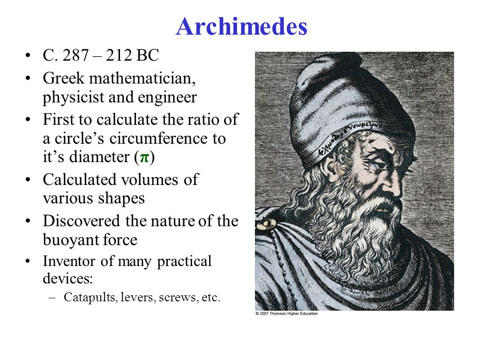 archimedes was a mathematician and inventor Who was archimedes archimedes was an ancient greek mathematician, physicist, engineer, inventor and astronomer he proved many theorems in geometry, such as the area of a circle, the surface area and volume of a sphere.