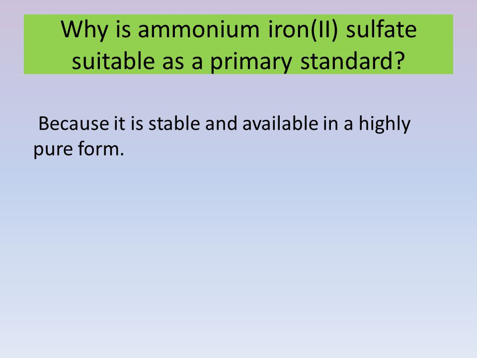 Why is ammonium iron(II) sulfate suitable as a primary standard