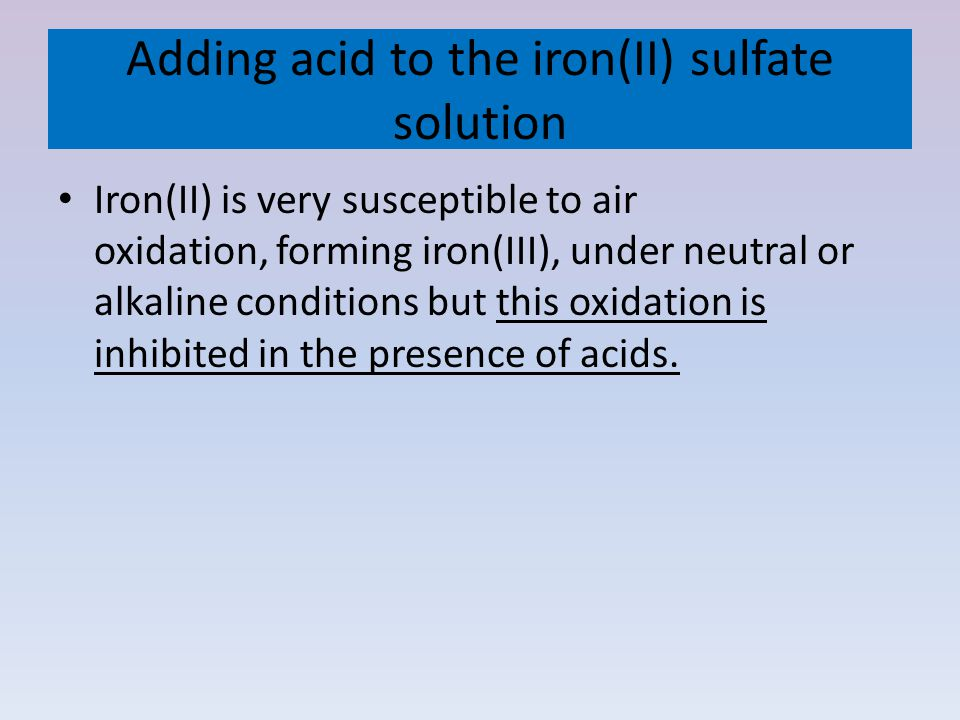 Adding acid to the iron(II) sulfate solution