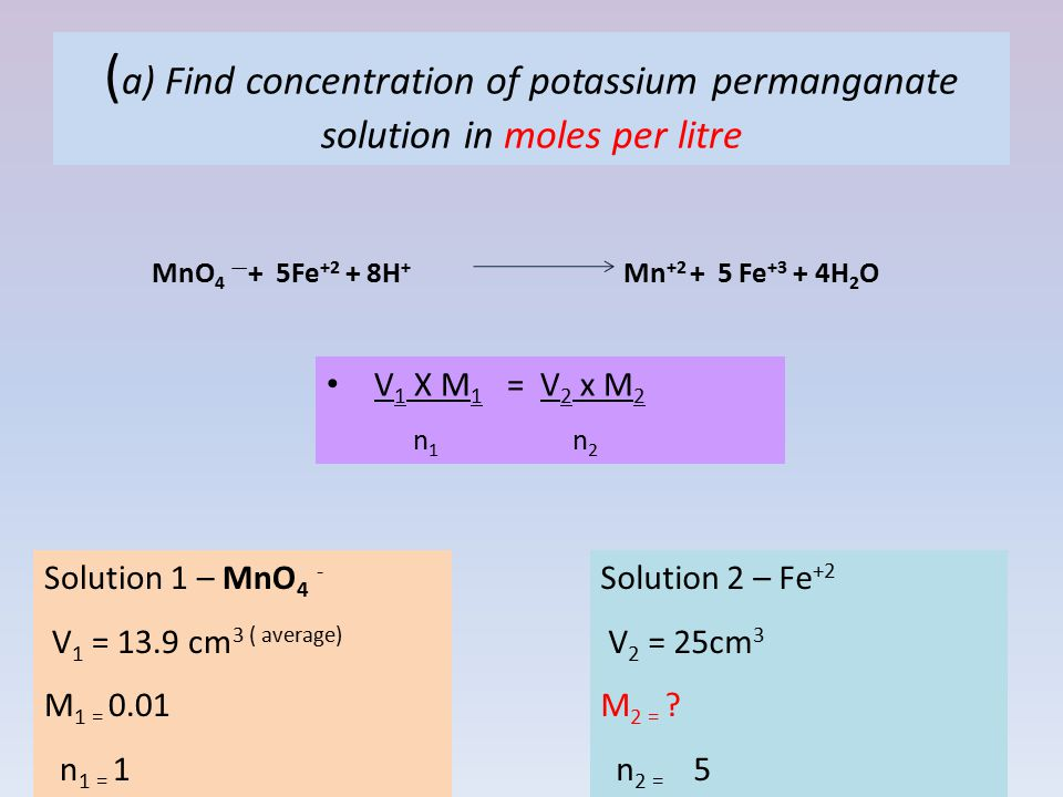 (a) Find concentration of potassium permanganate solution in moles per litre