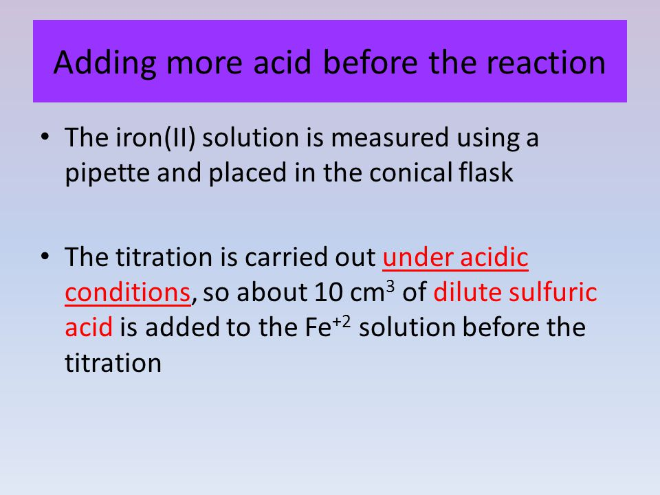 Adding more acid before the reaction