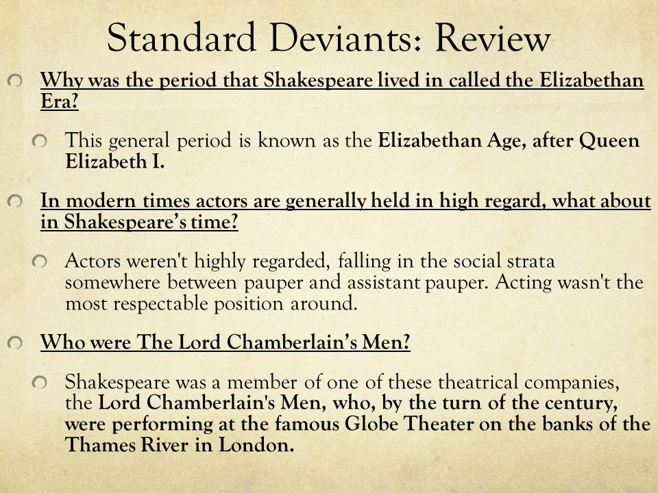 an analysis of the elizabethan theater and the actors of the time Find thousands of free of the elizabethan essays  these two ruled their country in a time of  analysis of the hounds of tindalos textual analysis the.