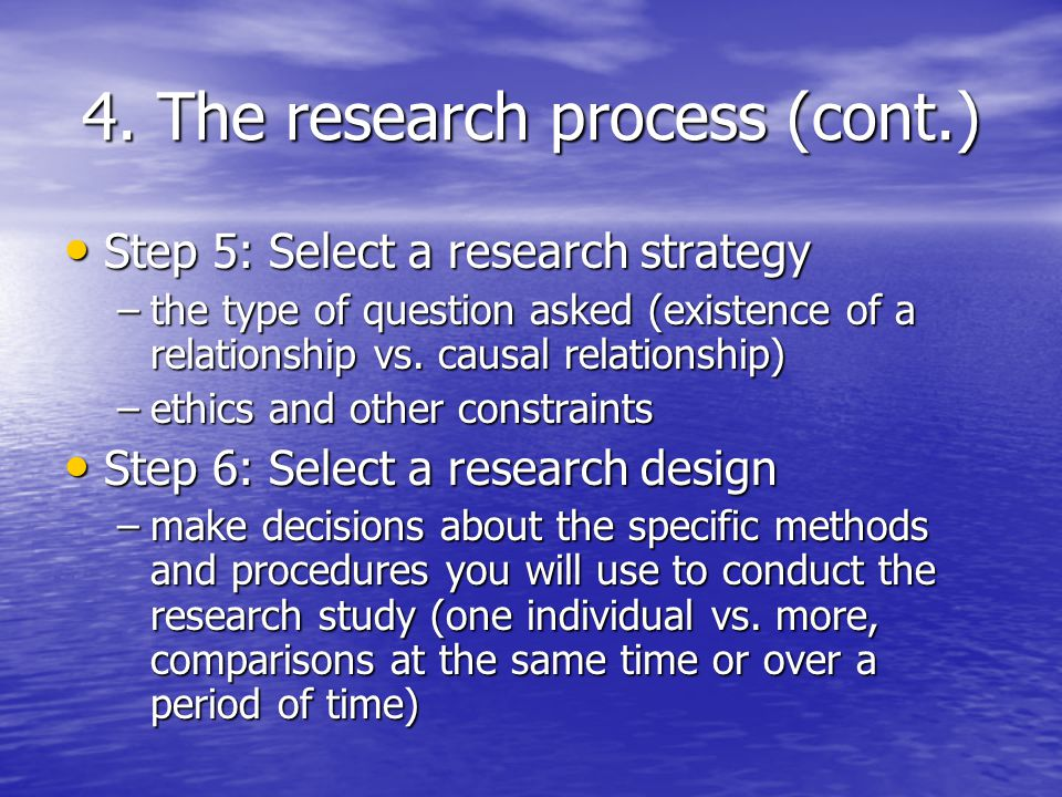4. The research process (cont.)