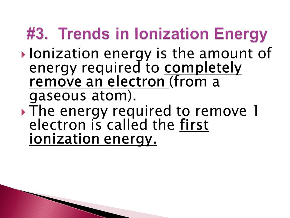 #3. Trends in Ionization Energy