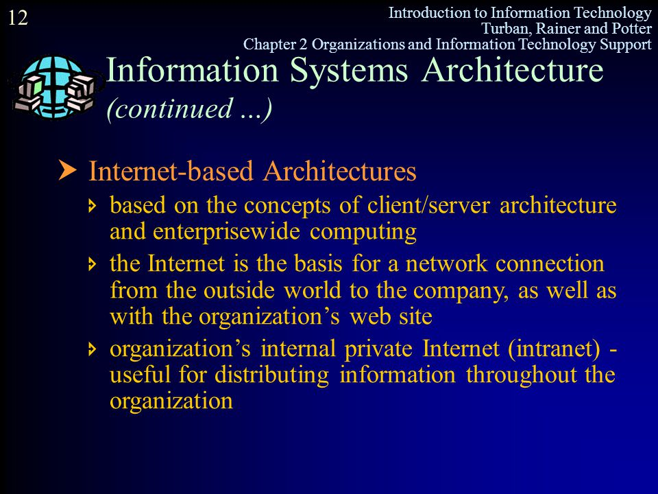 Information Systems Architecture (continued …)