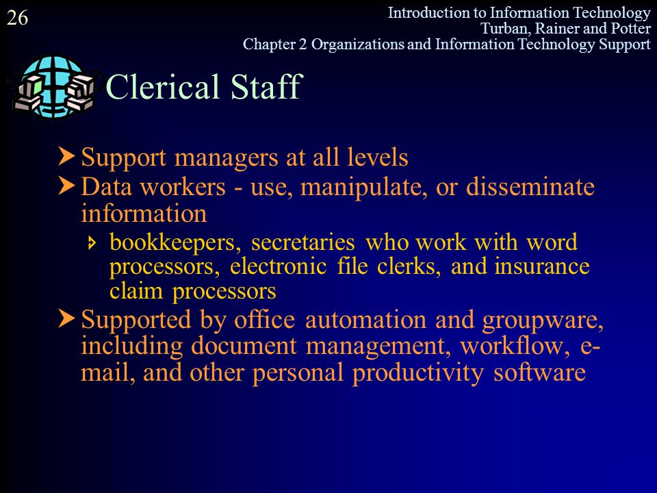 Clerical Staff Support managers at all levels