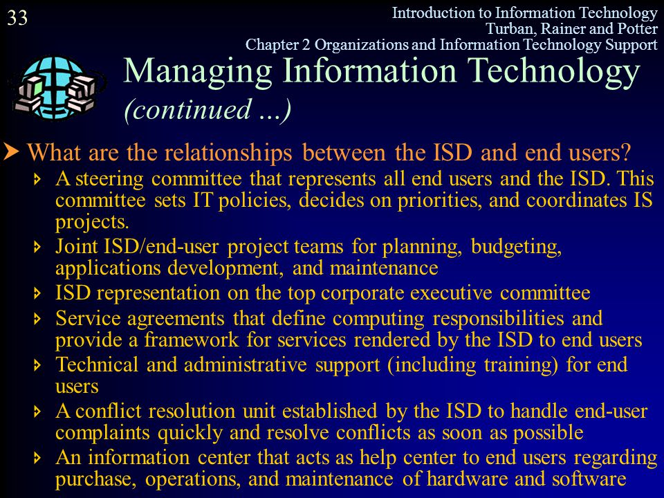 Managing Information Technology (continued …)