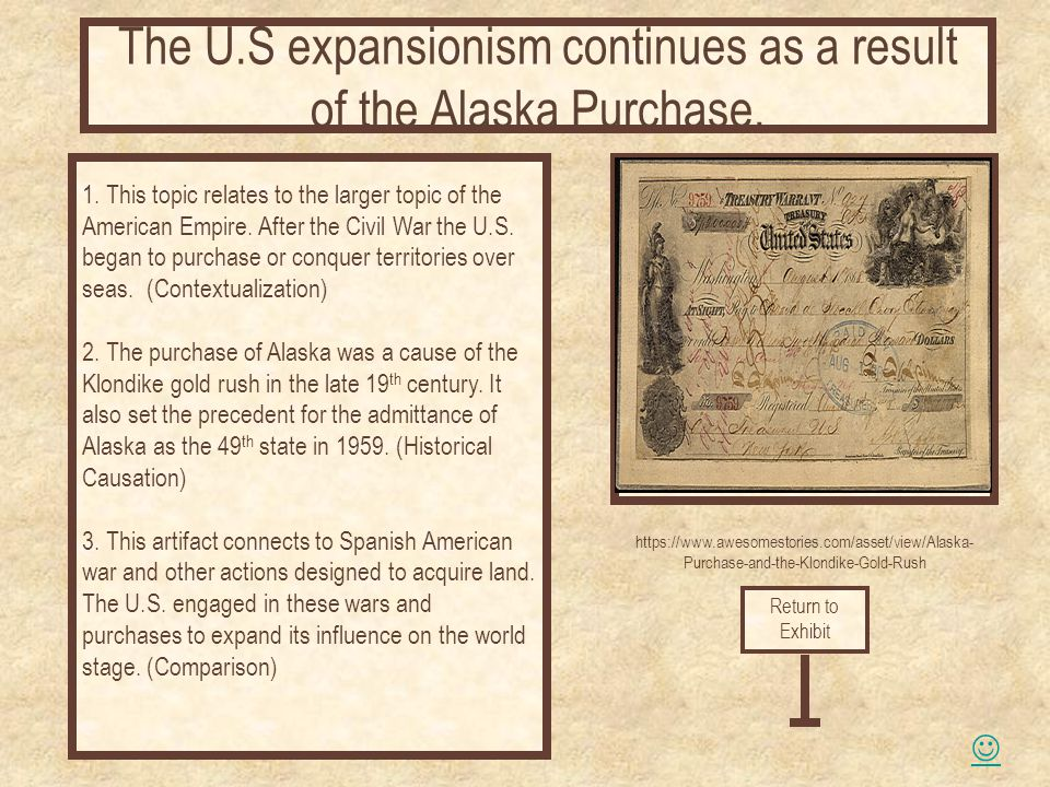 The U S Expansionism Continues As A Result Of The Alaska Purchase
