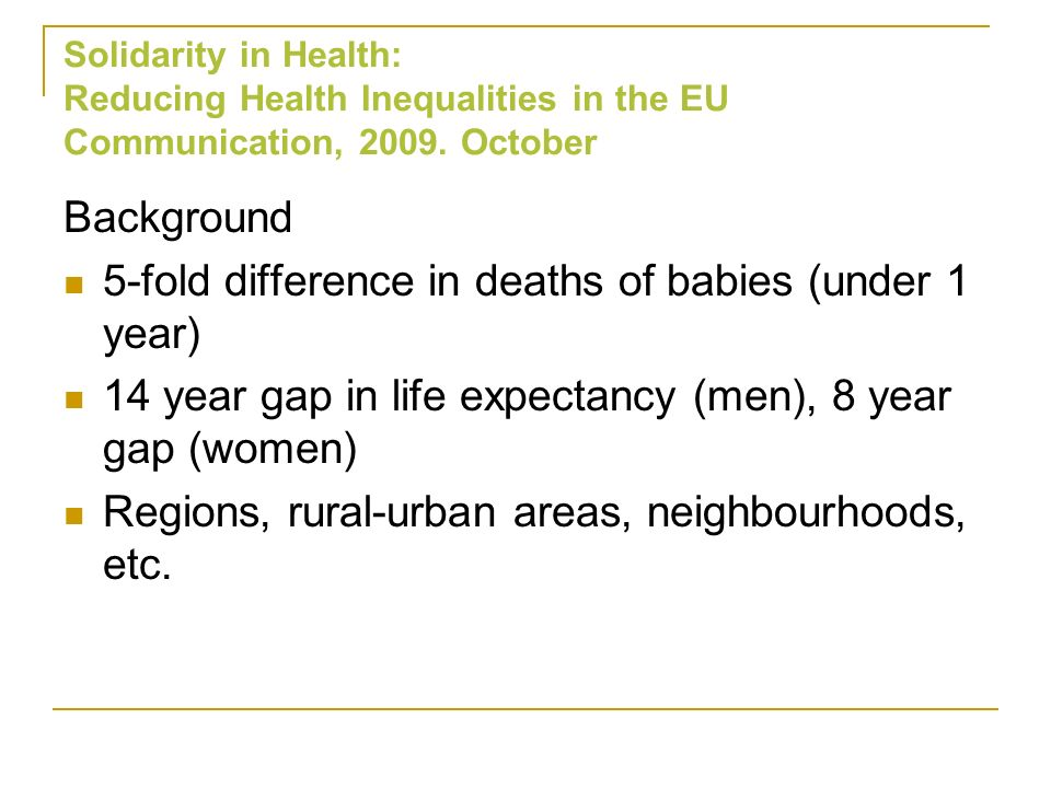 5-fold difference in deaths of babies (under 1 year)