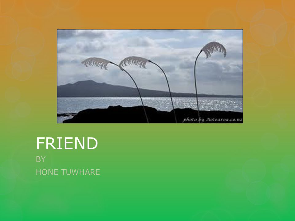 friend hone tuwhare Buy tickets for 97 gallery writers on film: hone tuwhare from ticketmaster nz read 97 gallery writers on film: hone tuwhare reviews & view 2018 show dates for more arts, theatre & comedy events.