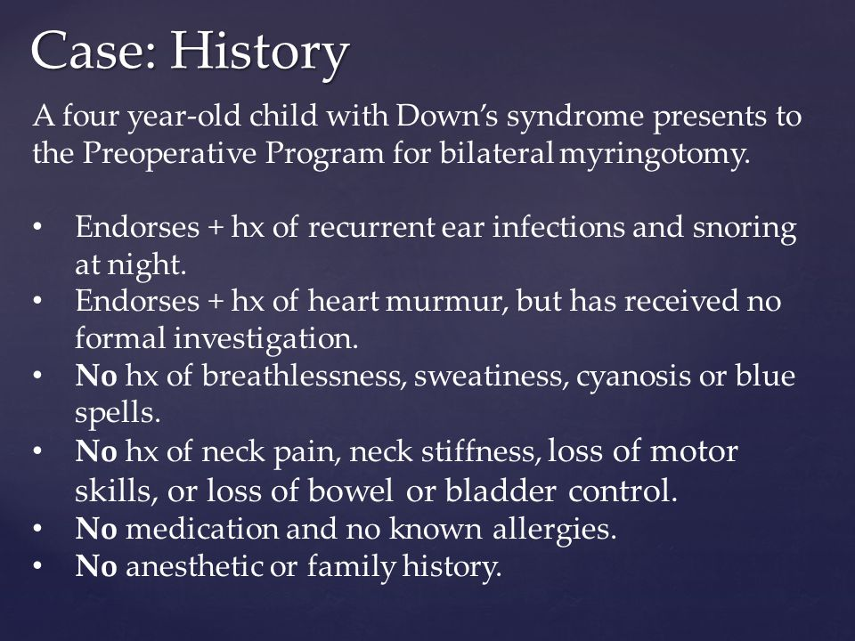 Anesthetic considerations for children with down syndrome for Loss of motor control