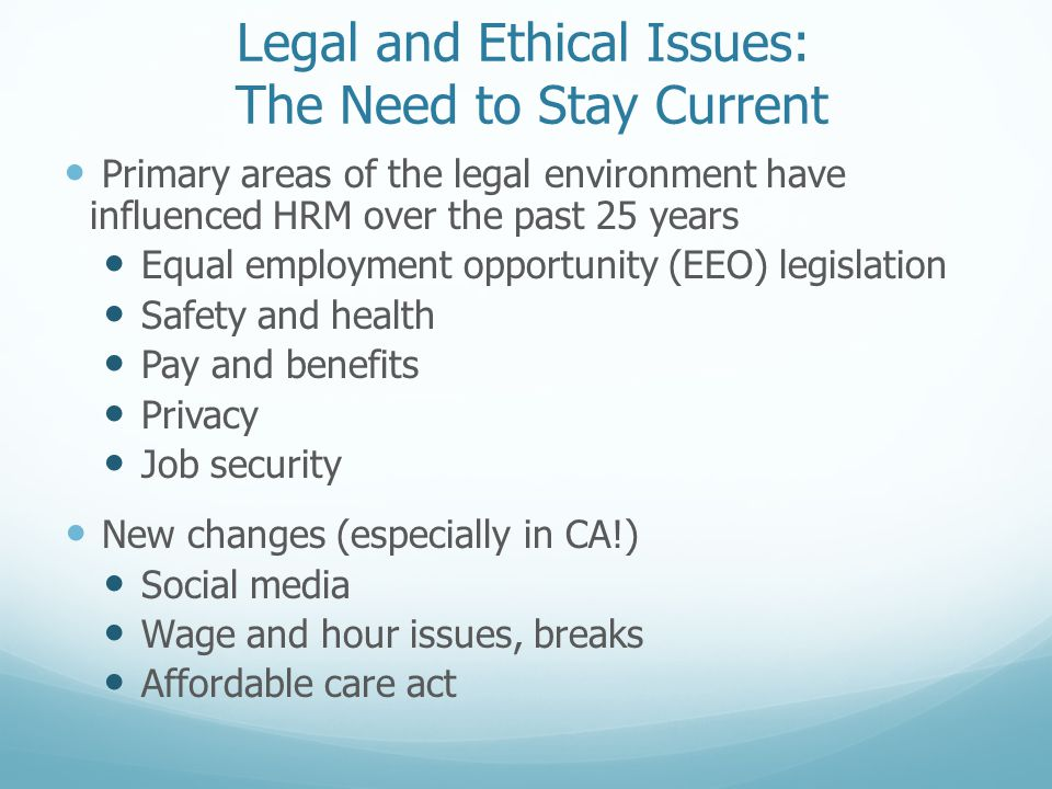 Ethical legal and security issues related