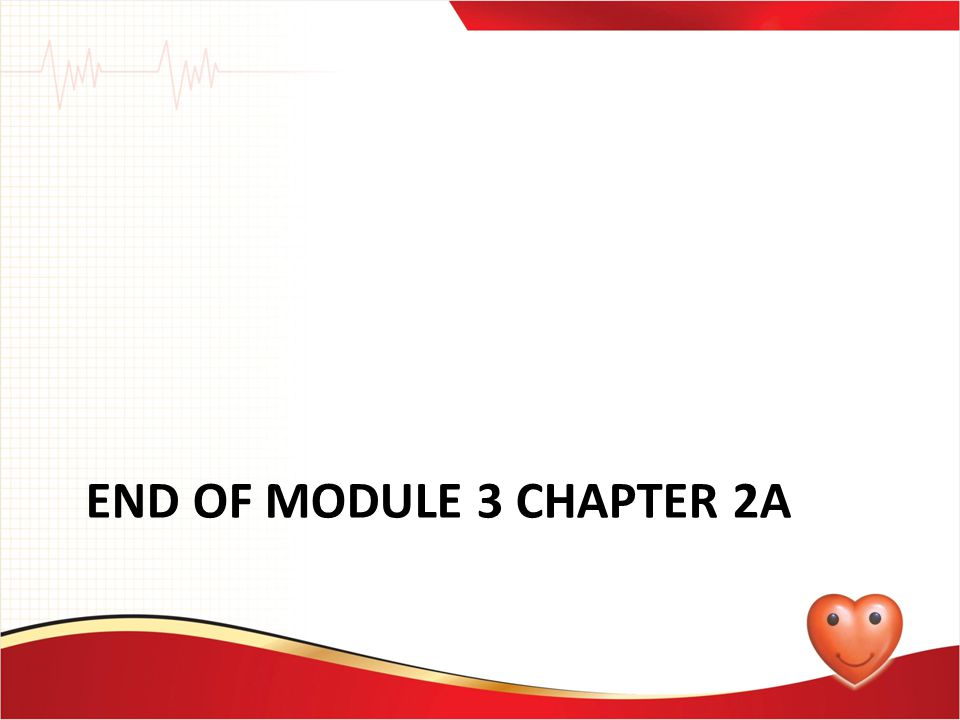 End of module 3 chapter 2a