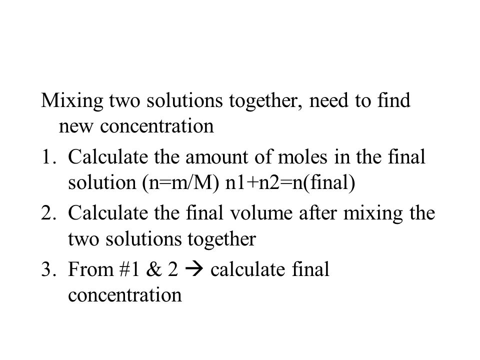 Mixing two solutions together, need to find new concentration